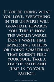 Leap Of Faith Quotes Stunning Take A Leap Of Faith And Jump In To Your Passion Heartfelt Love