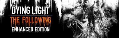 Save 70 On Dying Light Enhanced Edition On Steam