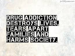 Quotes About Drugs Best Quotes About Drug Addiction Amusing Best 48 Quotes About Drug
