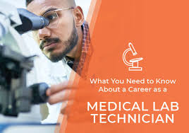 What You Need To Know About A Career As A Medical Lab