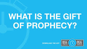 what is the gift of prophecy