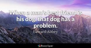 Dog Best Friend Quotes Gorgeous Best Friend Quotes BrainyQuote