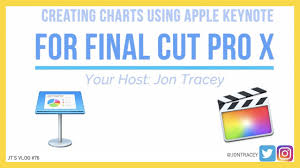 Tutorial How To Create Charts For Final Cut Pro X Fcpx In Keynote