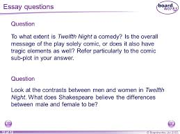 boardworks of twelfth night act five for more detailed  boardworks 2003 12 of 13 to what extent is twelfth night a comedy