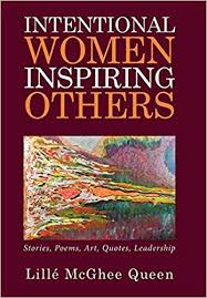 Intentional Women Inspiring Others Stories Poems Art Quotes Awesome Quotes About Inspiring Others