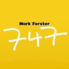 Mark forster hat eine musik der leichten schwere erfunden, die ganz neu ist und die es gerade nur einmal gibt im deutschsprachigen pop. 747 Radio Version By Mark Forster On Amazon Music Amazon Com