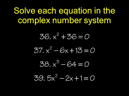 17 solve each equation in the complex number system