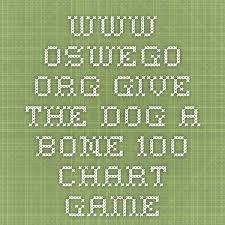 Www Oswego Org Give The Dog A Bone 100 Chart Game Math