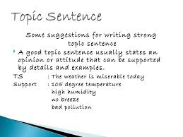 how to write a topic sentence for a persuasive essay lessons  topic sentence 10 728 jpg cb