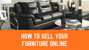sell your furniture. Perfect Furniture In Sell Your Furniture S