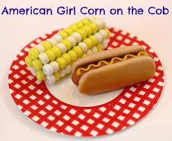 american girl corn on the cob american girl ideas american girl ideas