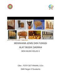 Ladolado merupakan alat musik yang ada di daerah sulawesi tenggara dengan memiliki jenis bunyi ideopon yang dipakai dengan cara dipukul. Musik Daerah Fery Joss Neat Flip Ebook Pages 1 28 Anyflip Anyflip
