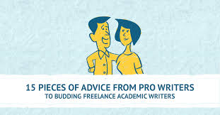 academic writing tips from pro writers to beginners com 15 pieces of advice from pro writers to budding lance academic writers