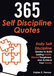 365 Self Discipline Quotes Ebook By Xabier K Fernao Rakuten Kobo