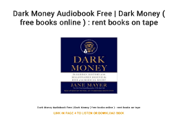 Dark Money Audiobook Free Dark Money Free Books Online Rent B