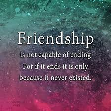 Quotes About Friendship New Friendship Quotes Friendship Is Not Capable Of Ending Friendship