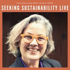 Seeking Sustainability LIVE talkshow from Japan