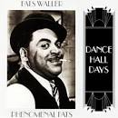 Phenomenal Fats: Dance Hall Days