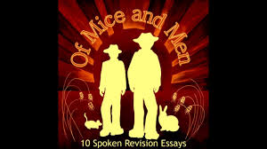 of mice and men revision crooks essay
