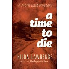 A Time To Die - By Hilda Lawrence (Paperback) : Target