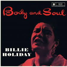 <b>Billie Holiday</b>: <b>Body</b> & Soul (LP)
