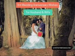 3rd Wedding Anniversary Wishes For Husband And Wife 3rd Wedding Wishes
