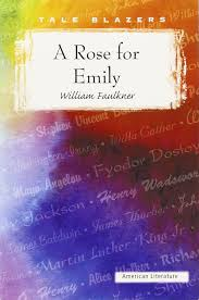 a rose for emily tale blazers william faulkner  a rose for emily tale blazers william faulkner 9781563127885 com books