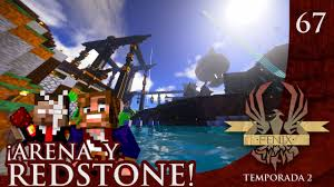 Songs in Arena y Redstone F nixSMP T02 EP67 Youtube.