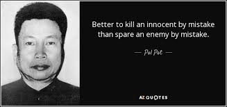 Pol Pot Quotes