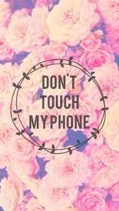 Glitter phone wallpaper lock amazon com glitter wallpapers. Flower Don T Touch My Phone Dont Touch My Phone Wallpapers Cute Wallpaper For Phone Phone Wallpaper