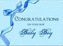 Congratulations On Your Baby Boy Congratulation For Baby Boy Message 193 Best Images About