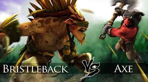 dota 2 bristleback vs axe one click battle youtube
