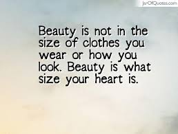 Quotes About Size And Beauty Best of Quotes About Size Of Your Heart 24 Quotes