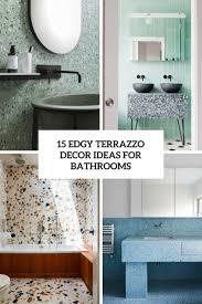 Terrazzo Design Ideas 15 Edgy Terrazzo Decor Ideas For Bathrooms Shelterness