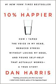 10% Happier Dan Harris
