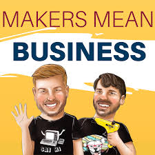 Makers Mean Business with Damon Oates and Parker Stelly of DecoExchange
