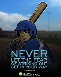 A Great Quote For Kids Getting Into Sports Baeball Fear For Liam