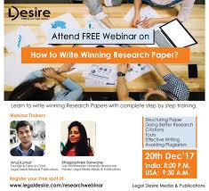 webinar on how to write winning research paper writing  we at legal desire presents you a must take completely of cost webinar on how to write winning research paper attending this webinar will enable