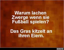 Warum Lachen Zwerge Wenn Sie Fußball Spielen Lustige Bilder
