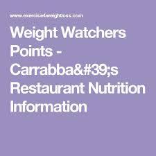 weight watchers points carrabba s restaurant nutrition information ww stuff weight watchers points nutrition and weight watchers points