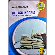 Evaluasi bahasa inggris kelas ix semester 1. Buku Bahasa Inggris Kelas 11 Semester 2 Kita