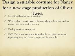 oliver twist sow ppt design a suitable costume for nancy for a new stage production of oliver twist
