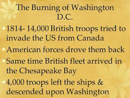 「1812  British troops arrive in Washington, D.C.」の画像検索結果