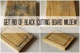 Black Mold In Kitchen How To Get Rid Of Black Cutting Board Mildew The Frugal Girl