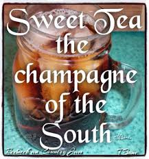Sweet Tea Quotes Daily Motivational Quotes