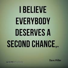 Second Chance Quotes Unique Dave Miller Quotes QuoteHD