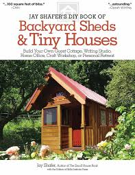 tiny backyard home office. Book Cover Image (jpg): Jay Shafer\u0027s DIY Of Backyard Sheds And Tiny Houses Home Office