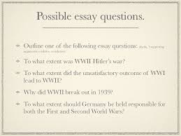 causes wwii hitler s war 28 possible essay questions