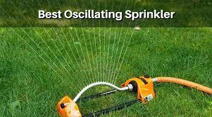 best oscillating sprinkler top garden sprinkler reviews of 2019