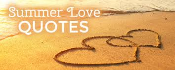 Summer Love Quotes Mesmerizing Summer Love Quotes Romance Wire